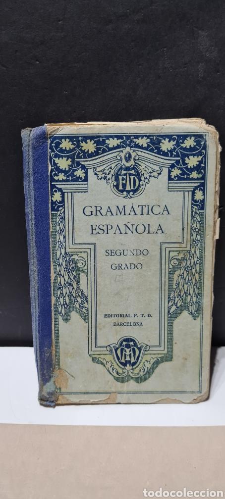 Libros antiguos: Precioso libro de Gramàtica Española segundo grado. Editorial F.TD - Foto 5 - 288416223