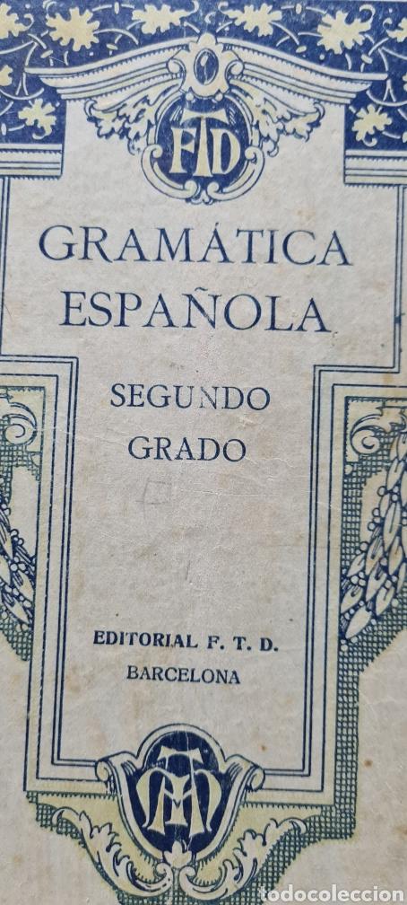 PRECIOSO LIBRO DE GRAMÀTICA ESPAÑOLA SEGUNDO GRADO. EDITORIAL F.TD (Libros Antiguos, Raros y Curiosos - Libros de Texto y Escuela)