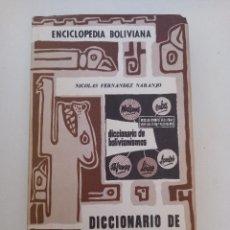 Libros antiguos: DICCIONARIO DE BOIVIANISMOS.. Lote 288635038
