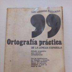 Libros antiguos: ORTOGRAFÍA PRÁCTICA DE LA LENGUA ESPAÑOLA.. Lote 288636938