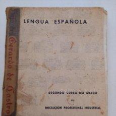 Libros antiguos: SEGUNDO LIBRO DE LENGUA ESPAÑOLA.. Lote 288640068