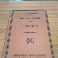 Libros antiguos: ELEMENTOS DE GEOMETRIA PARA LA ENSEÑANZA SECUNDARIA Y ESCUELAS PREPARATORIAS.G.M.BRUÑO.1929.398 P.. Lote 288654113