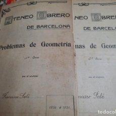 Libros antiguos: ATENEO OBRERO DE BARCELONA PROBLEMAS DE GEOMETRIA 1° Y 2°. Lote 288974523