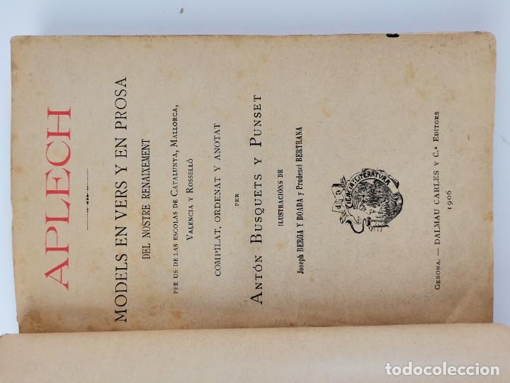 Libros antiguos: L-6089. APLECH , MODELS EN VERS Y PROSA DEL NOSTRE RENAIXEMENT. ANTON BUSQUETS Y PUNSET.1906. - Foto 3 - 289317453