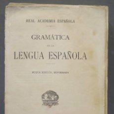 Libros antiguos: 1928.- GRAMATICA DE LA LENGUA ESPAÑOLA. Lote 290102388