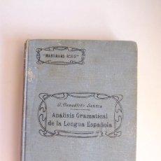 Libros antiguos: ANÁLISIS GRAMATICAL DE LA LENGUA ESPAÑOLA. 1928, G. BENEDICTO SANTOS. MANUALES REUS. ENSEÑANZA. TAPA. Lote 294081883