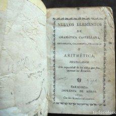 Libros antiguos: NUEVOS ELEMENTOS DE GRAMÁTICA CASTELLANA 1830 IMPRENTA DE HERAS, ZARAGOZA. Lote 294082553