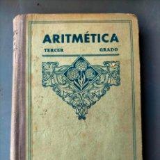 Libros antiguos: ARITMÉTICA TERCER GRADO POR EDITORIAL VIVES. Lote 294502253