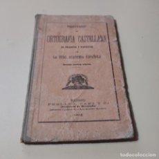 Libros antiguos: PROTUARIO DE ORTOGRAFIA CASTELLANA EN PREGUNTAS Y RESPUESTAS. REAL ACADEMIA ESPAÑOLA. 1903. 75 PAGS.. Lote 295380803