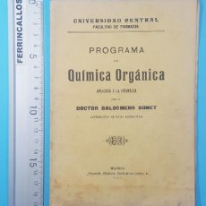 Libros antiguos: PROGRAMA QUIMICA ORGANICA APLICADA A LA FARMACIA, BALDOMERO BONET 1905 FACULTAD 31 PAG. Lote 295441868