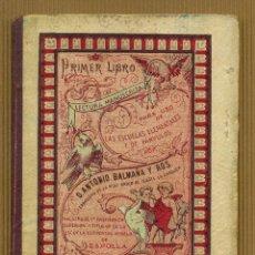 Libros antiguos: PRIMER LIBRO DE LECTURA MANUSCRITA 1908 - D. ANTONIO BALMAÑA Y ROS. Lote 295736683