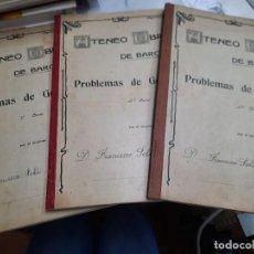 Libros antiguos: ATENEO OBRERO DE BARCELONA PROBLEMAS DE GEOMETRIA 1° , 2°Y 3. Lote 296728808