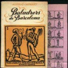 Libros antiguos: LIBRO DE LOS BALADRERS DE BARCELONA. Lote 9833062
