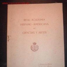 Libros antiguos: DISCURSOS LEIDOS ANTE LA REAL ACADEMIA HISPANO-AMERICANA EN LA RECEPCION PUBLICA EL 30 /06/1918. Lote 17194459