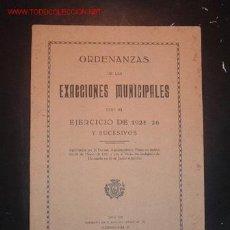 Libros antiguos: ORDENANZAS DE LAS EXACCIONES MUNICIPALES PARA EL EJERCICIO DE 1925/26 Y SUCESIVOS. Lote 10594108