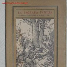 Libros antiguos: LA SAGRADA FAMILIA DE AVELÍ ARTÍS - 1913. Lote 13939933