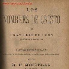 Libros antiguos: LOS NOMBRES DE CRISTRO .. 1923 .. POR FRAY LUIS DE LEÓN . Lote 15906820