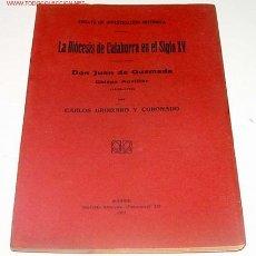 Libros antiguos: GROIZARD Y CORONADO, CARLOS. ENSAYO DE INVESTIGACIÓN HISTORICA. LA DIÓCESIS DE CALAHORRA EN EL SIGLO. Lote 13723585