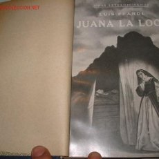Libros antiguos: JUANA LA LOCA. DEL HISPANISTA LUIS PFANDL. 1.932. Lote 27221222
