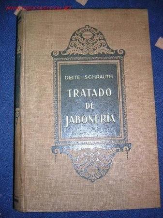 TRATADO DE JABONERIA (Libros Antiguos, Raros y Curiosos - Ciencias, Manuales y Oficios - Otros)