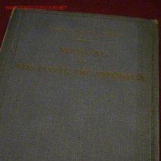 Libros antiguos: MANUAL DE HISTORIA DE ESPAÑA. Lote 6165509