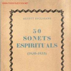 Libros antiguos: 1935.SONETS ESPIRITUALS ESCLASANS. Lote 26361596