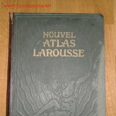 Libros antiguos: NOUVEL ATLAS LAROUSSE ( 1924). Lote 23583709