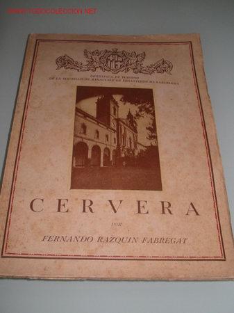 LA CIUDAD DE CERVERA. 1.935 (Libros Antiguos, Raros y Curiosos - Historia - Otros)