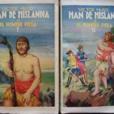 Libros antiguos: HAN DE HISLANDIA - C/1920 - VICTOR HUGO - 2 TOMOS -. Lote 38363