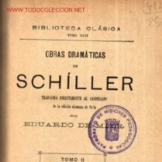 Libros antiguos: OBRAS DRAMATICAS DE SCHILLER 1928 .. 2º TOMO. Lote 25503943