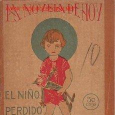 Libros antiguos: LA NOVELA DE HOY. - AÑO IV- MADRID 23 ENERO 1925- Nº141- EL NIÑO PERDIDO, POR VICENTE DIEZ DE TEJADA. Lote 12862609