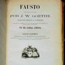 Libros antiguos: FAUSTO DE J. W. GOETHE 1865. Lote 26648484