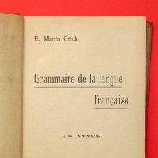 Libros antiguos: GRAMATICA DE LA LENGUA FRANCESA 1916. Lote 1828438