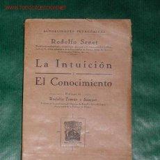 Libri antichi: LA INTUICIÓN Y EL CONOCIMIENTO DE RODOLFO SENET. Lote 27120444