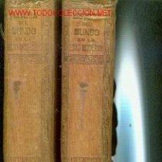 Libros antiguos: LA RESTAURACION (BARCELONA, 1914) 2 VOLUMENES. TOMOS XVII Y XVIII DE LA HISTORIA DEL MUNDO DE LA . Lote 22886168