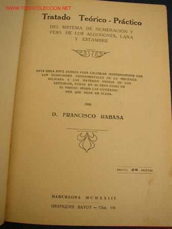 TRATADO TEÓRICO - PRÁCTICO DEL SISTEMA DE NUMERACIÓN Y PESO DE LOS ALGODONES, LANA Y ESTAMBRE. (Libros Antiguos, Raros y Curiosos - Ciencias, Manuales y Oficios - Otros)