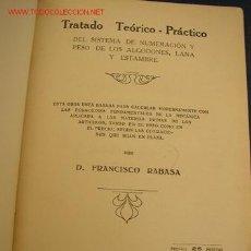 Libros antiguos: TRATADO TEÓRICO - PRÁCTICO DEL SISTEMA DE NUMERACIÓN Y PESO DE LOS ALGODONES, LANA Y ESTAMBRE.. Lote 23768557