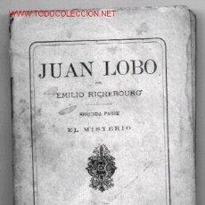 Libros antiguos: JUAN LOBO - TOMO II - AÑO 1883 . Lote 2520821