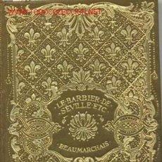 Libros antiguos: LE BARBIER DE SEVILLE - BEUMARCHAIS AÑO 1911 . Lote 26534564
