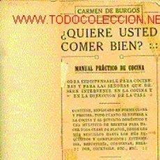 Libros antiguos: GASTRONOMÍA. ¿QUIERE USTED COMER BIEN?.. Lote 6079402