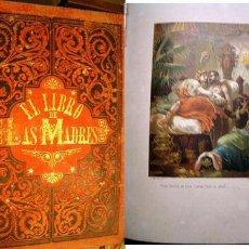 Libros antiguos: OBRA FILOSÓFICA - HISTÓRICA SOBRE LAS MADRES. LOMOS EN PIEL. LÁMINAS CROMOLITOGRAFIADAS (2 TOMOS). Lote 5990976