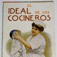 Libros antiguos: COCINA - EL IDEAL DE LOS COCINEROS SEA EL ARTE DE GUISAR Y COMER BIEN . WAPS. Lote 26578080