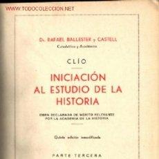 Libros antiguos: 1933 CLIO INICIACION AL ESTUDIO DE LA HISTORIA. Lote 18224103