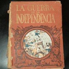Libros antiguos: LA GUERRA DE LA INDEPENDENCIA. Lote 15125104