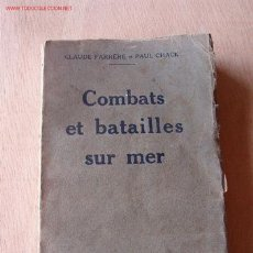 Libros antiguos: COMBATS ET BATAILLES SUR MER, EN FRANCÉS. Lote 1893176