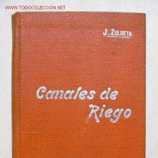 Libros antiguos: CANALES DE RIEGO - CA 1900 -. Lote 132101