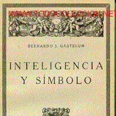 INTELIGENCIA Y SIMBOLO.