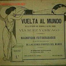 Libri antichi: VUELTA AL MUNDO DE LA ESTACIÓN DEL MEDIODÍA A LA DEL NORTE VÍA SUEZ Y CHICAGO. Lote 27299743