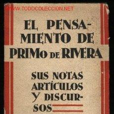Libros antiguos: Z-097- EL PENSAMIENTO DE PRIMO DE RIVERA. Lote 18274141