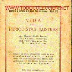 Libros antiguos: VIDA DE PERIODISTAS ILUSTRES.. Lote 6799017